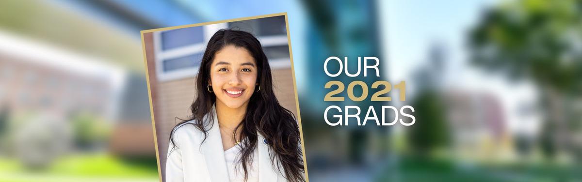 05-21_COM-Our-2021-grads-ODALIS