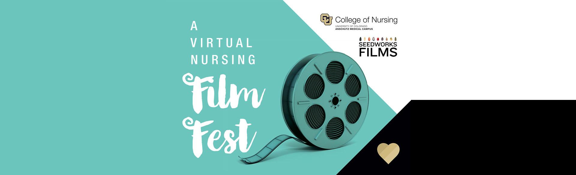 CU Nursing and Seedworks Films presents a Virtual Film Festival
