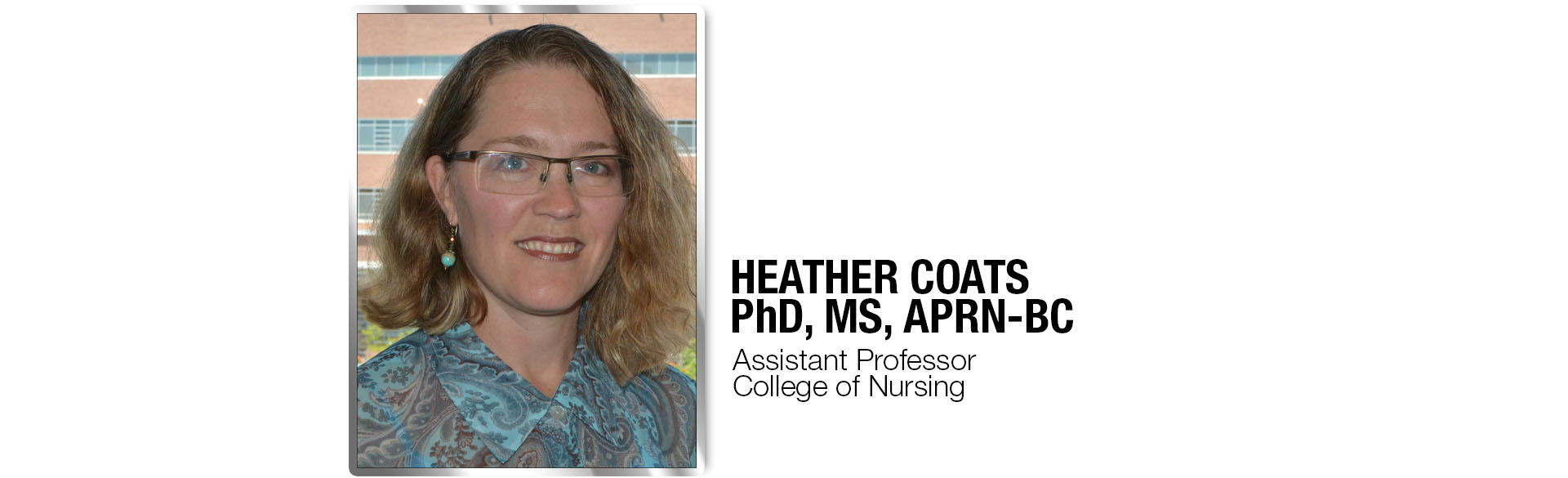 CU Nursing Assistant professor Heather Coats, PhD, MS, APRN-BC