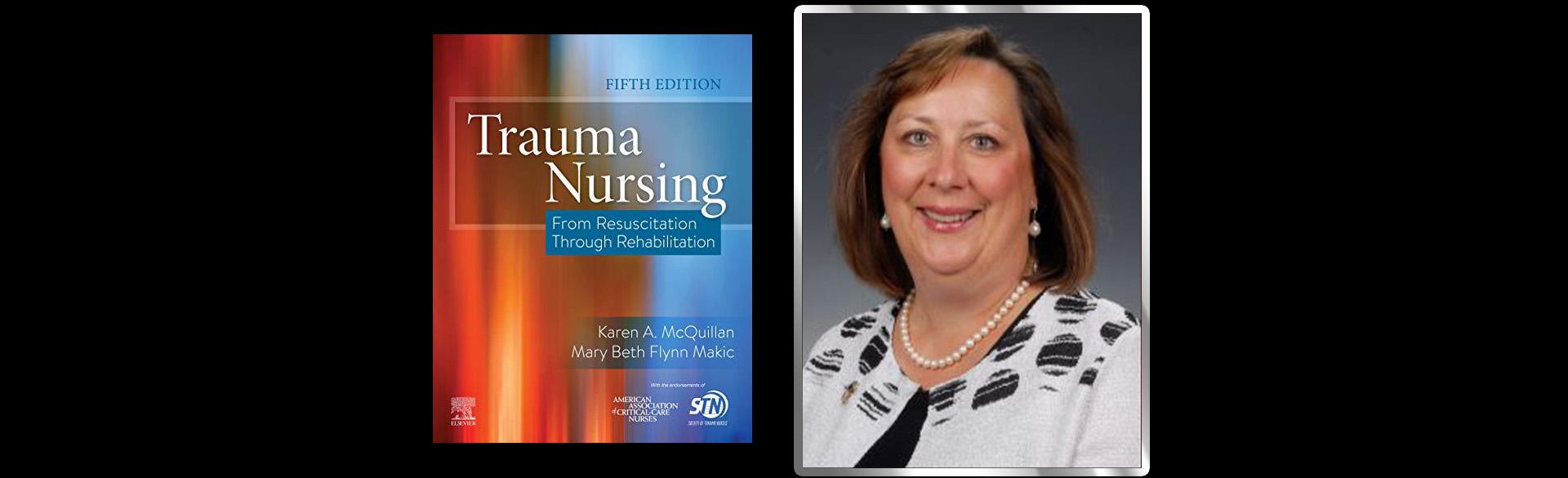 Trauma Nursing with Mary Beth Flynn Makic